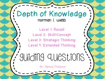 Depth of Knowledge Guiding Questions