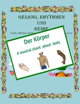 German Musical Chant About the Body and Imperatives -Der Körper