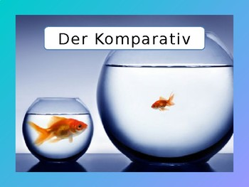 Der Komparativ - Comparatives - Making comparisons