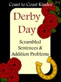 Kentucky Derby Day Addition & Scrambled Sentences