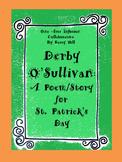 Derby O'Sullivan: A Poem/Story For St. Patrick's Day