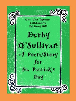 Derby O'Sullivan: A Poem/Story For St. Patrick's Day