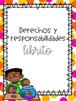 Derechos y Responsabilidades/ Rights and Responsibilities (Spanish)