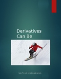 Derivatives Can Be Fun