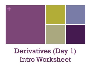Derivatives (Day 1) - Intro