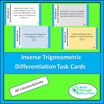 Calculus:  Derivatives of Inverse Trig Functions Task Cards
