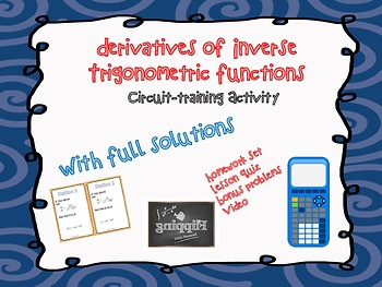 Derivatives of Inverse Trigonometric Functions (Circuit Activity)