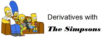 Derivatives with The Simpsons