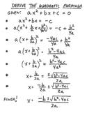 Deriving and Practicing the Quadratic Formula