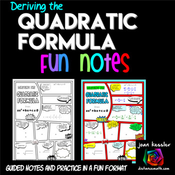 Deriving the Quadratic Formula Comic Book Doodle Notes plus Practice