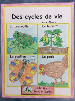 Des cycles de vie-FRENCH-Student booklets and Posters-Life Cycles