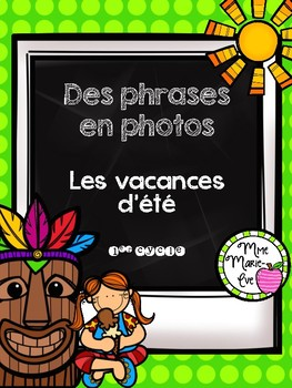 Des phrases en photos - Les vacances d'été (Summer Reading)