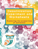 Desalinization Experiment and Workbook - Explore the prope