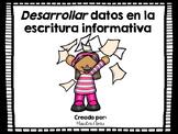 Desarrollar datos en la escritura informativa/ Expand and
