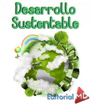 Desarrollo Sustentable, Los Niños Aprenderan a Cuidar el Planeta