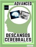 Descansos Cerebrales: Brain Breaks in the Spanish class - ADVANCED