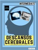 Descansos Cerebrales: Brain Breaks in the Spanish class -