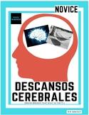 Descansos Cerebrales: Brain Breaks in the Spanish class - NOVICE