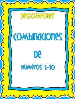 Descomponer numeros 1-10, Combinaciones de numeros