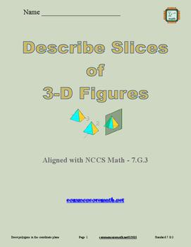 Describe 2-D Slices of 3-D Figures - 7.G.3