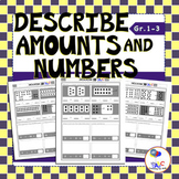 Describe Amounts and Numbers 1 to 31 Worksheets