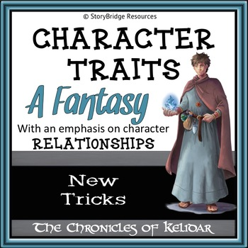 Describe Character Traits-Observe Relationships-A Short Fantasy Story