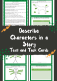 Describe Characters in a Story Text and Task Cards