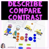 Describe Compare Contrast for Speech Therapy Special Ed ELA ESL