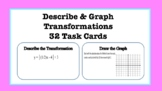 Describe & Graph Transformations Task Cards