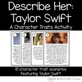 Describe Her:  Taylor Swift A Character Traits Activity