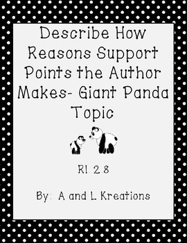 Describe How Reasons Support Points an Author Makes in a Text- Giant Pandas