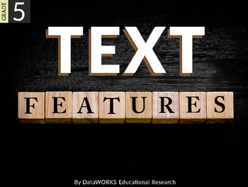 Describe How Text Features Make Information Accessible and Usable