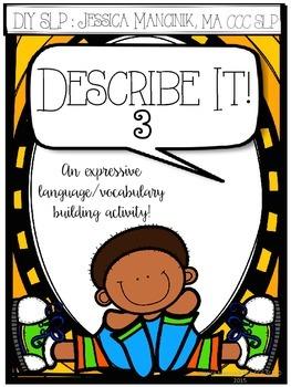 Describe It! 3rd Edition