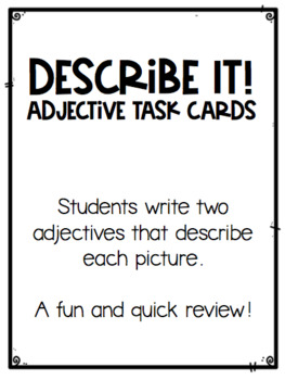 Describe It! Adjective Task Cards