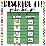 Describe It! - Adjectives Matching - Pocket Chart Sort