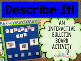 Describe It! An Interactive Bulletin Board Activity
