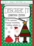 Describe It! Christmas Edition (Expressive Language & Vocabulary / SLP)