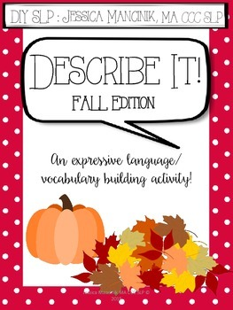 Describe It! Fall Edition