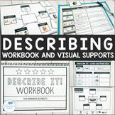 Describe It! No Prep Leveled Describing Workbook and Visual Supports