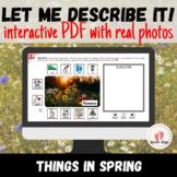 Describing Pictures | SPRING | NO PRINT | Speech therapy