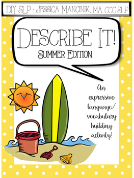 Describe It! Summer Edition
