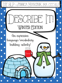 Describe It! Winter Edition **UPDATED**