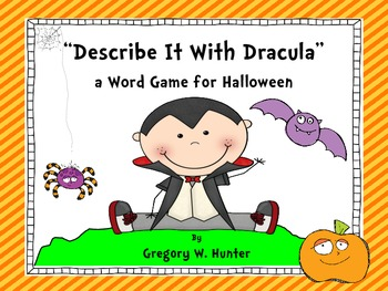 Describe It With Dracula ~ A Word Game For Halloween