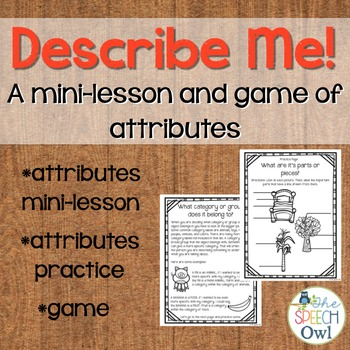 Describe Me! A Mini-Lesson and Game of Attributes