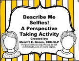 Describe Me Selfies-A Perspective Taking Activity