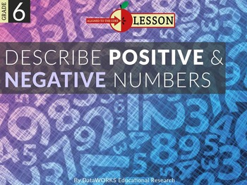 Describe Positive and Negative Numbers