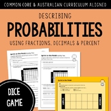 Describe Probability GAME: Fair or Unfair | AUSTRALIAN CURRICULUM