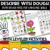 Describe With Dough ALL Seasons: Play dough mats for Speec