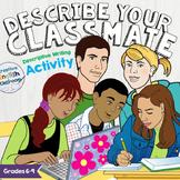 Describe Your Classmate Descriptive Writing Activity