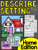 Describe a Setting Home Edition